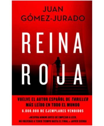 REINA ROJA - GOMEZ JURADO, JUAN