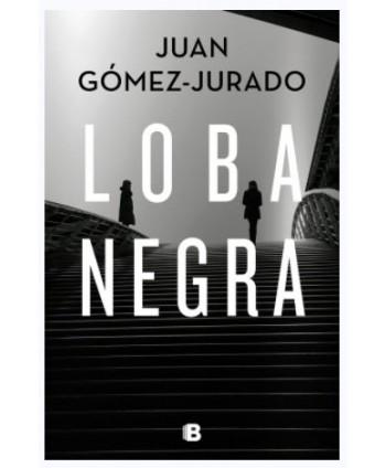 LOBA NEGRA - GOMEZ JURADO, JUAN